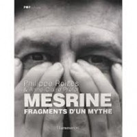 MESRINE - Fragments D'Un Mythe