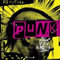 PUNK LES 100 ALBUMS CULTES