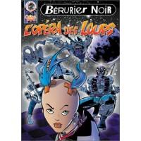 BERURIER NOIR - L'Opéra Des Loups