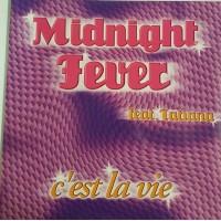 Vinyle - MIDNIGHT FEVER - C'est La Vie