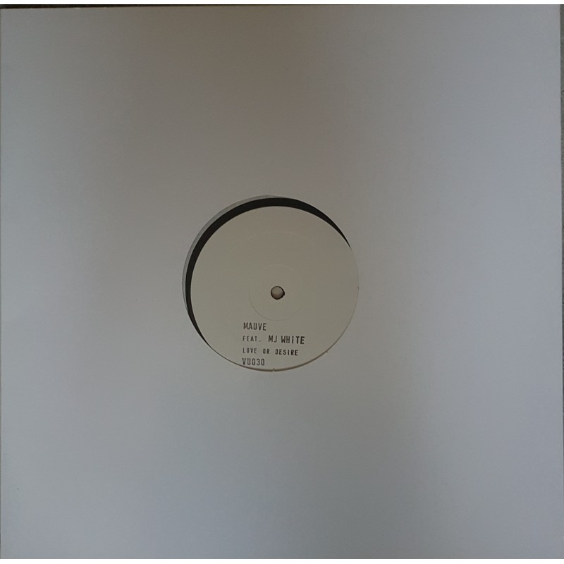 Vinyle - MAUVE Feat MJ WHITE - Love Or Desire