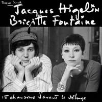 Fontaine, Brigitte / Higelin, Jacques - Chansons D'Avant Le Déluge