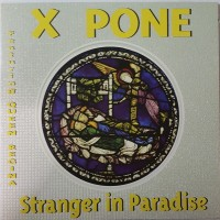 Vinyle - X PONE Feat. QUEEN REGINA - Stranger In Paradise