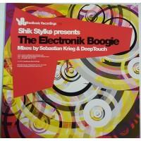 Vinyle - SHIK STYLKO - The Electronik Boogie - Mixes By Sebastian Krieg & Deep Touch