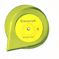STEREOLAB - Whisper Pitch