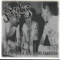THE JACKS - The Last Of The Real American Heroes