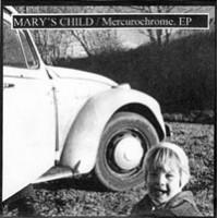 MARY'S CHILD - Mercurochrome