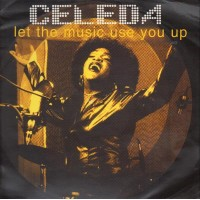 Vinyle - CELEDA - Let The Music Use You Up