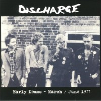 Vinyle - DISCHARGE - Early Demos - March / June 1977