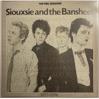 Vinyle - SIOUXSIE AND THE BANSHEES - Double Peel Sessions 1977 - 1978