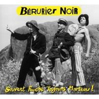 Berurier Noir - Souvent Fauché, Toujours Marteau