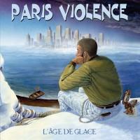 Vinyle - PARIS VIOLENCE - L'Age De Glace