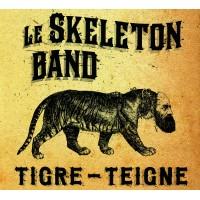 Vinyle - LE SKELETON BAND - Tigre - Teigne