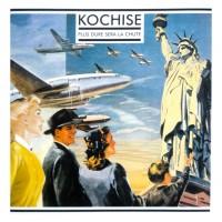 Vinyle - KOCHISE - Plus Dure Sera La Chute