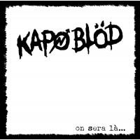 Vinyle - KAPO BLOD - On Sera Là..