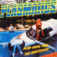 Vinyle - PLASMATICS - New Hope For The Wretched