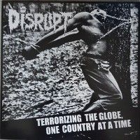 Vinyle - DISRUPT - Axis Of Evil : Terrorizing The Globe, One Country At A Time