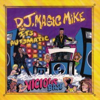 Vinyle - DJ MAGIC MIKE - It's Automatic