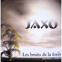 Vinyle - SAXO - Les Bruits De La Foret - Remix 2003