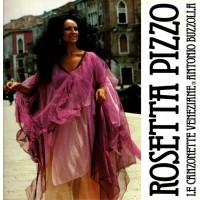 Vinyle - ROSETTA PIZZO - Le Canzionette Veneziane Di Antonio Buzzolla
