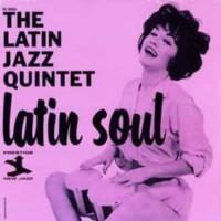 Latin Jazz Quintet - Latin Soul