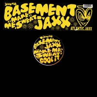 Vinyle - BASEMENT JAXX - Make Me Sweat