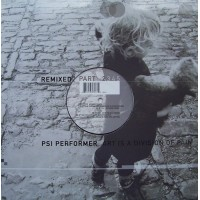 Vinyle - PSI PERFORMER - Art Is A Division Of Pain - Remixed - Part 2