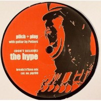 Vinyle - PILCH & PLAY - Don't Believe The Hype