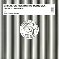 Vinyle - BRITALICS Feat. MANUELA - I Can C Through U
