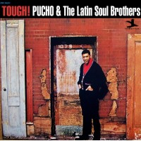 Pucho And The Latin Soul Brothers - Tough !