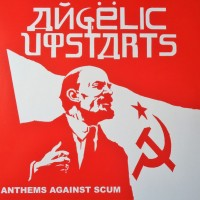 Vinyle - ANGELIC UPSTARTS - Athems Against Scum