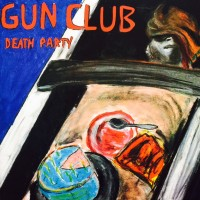 Vinyle - GUN CLUB - Death Party