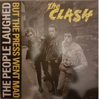 Vinyle - THE CLASH - The People Laughed But The Press Went Mad