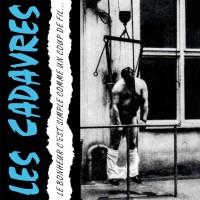 Vinyle - LES CADAVRES - Le Bonheur C'est Simple Comme Un Coup De Fil