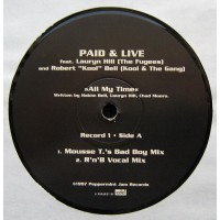 Vinyle - PAID & LIVE  Feat. LAURIN HILL & ROBERT BELL - All My Time