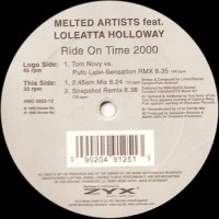 Vinyle - MELTED ARTISTS Feat. LOLEATTA HOLLOWAY - Ride On Time 2000