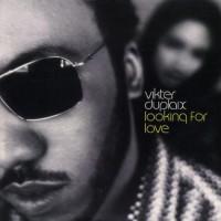 Vinyle - VIKTER DUPLAIX - Looking For Love