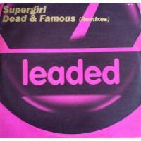 Vinyle - SUPERGIRL - Dead & Famous - Remixes