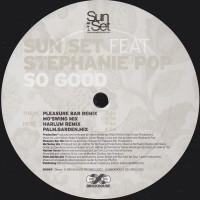 Vinyle - SUN SET Feat. STEPHANIE POP - So Good