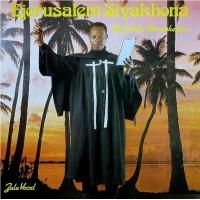 Vinyle - MAHLATHINI NAMATSHEZULU - Ejerusalem Siyakhona