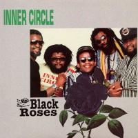 Vinyle - INNER CIRCLE - Black Roses