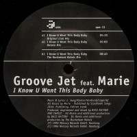 Vinyle - GROOVE JET Feat. MARIE - I Know You Want This Body Baby