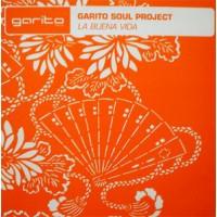 Vinyle - GARITO SOUL PROJECT - La Buena Vida