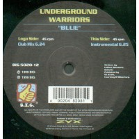 Vinyle - UNDERGROUND WARRIORS - Blue
