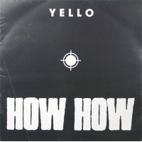 Vinyle - YELLO - How How