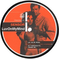 Vinyle - SENSOR - Luv On My Mind