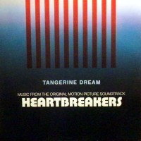 Vinyle - O.S.T. Heartbreakers - TANGERINE DREAM