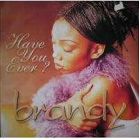 Vinyle - BRANDY - Have You Ever ?