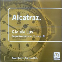 Vinyle - ALCATRAZ - Give Me Luv