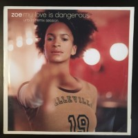 Vinyle - ZOE - My Love Is Dangerous